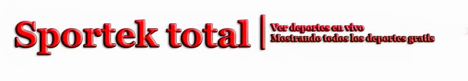 SPORTEK TOTAL | Futbol En Vivo