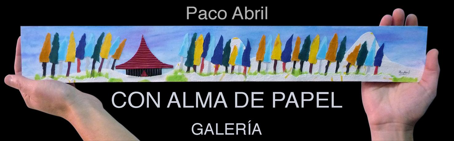 Paco Abril con alma de papel. GALERÍA