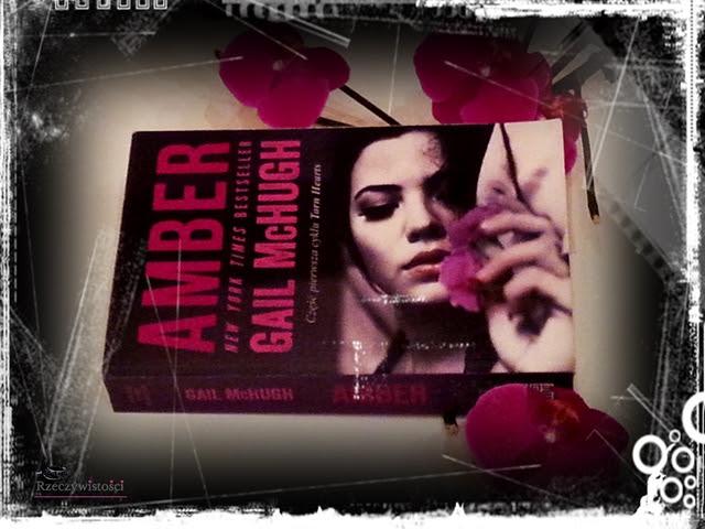 Amber – Gail Mc Hugh. Przedpremierowo