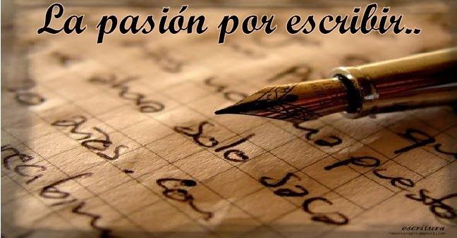 La pasión por escribir