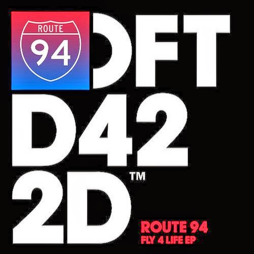 Route 94 - Fly 4 Life EP