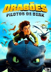 Dragões - Pilotos de Berk Torrent Download