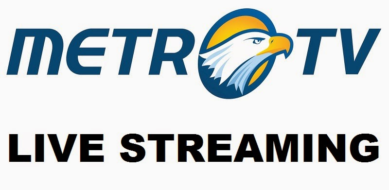 metro tv live streaming live streaming tv online