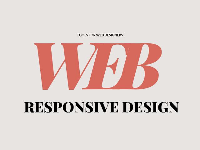 Responsive Web Design Tools For Designers & Developers