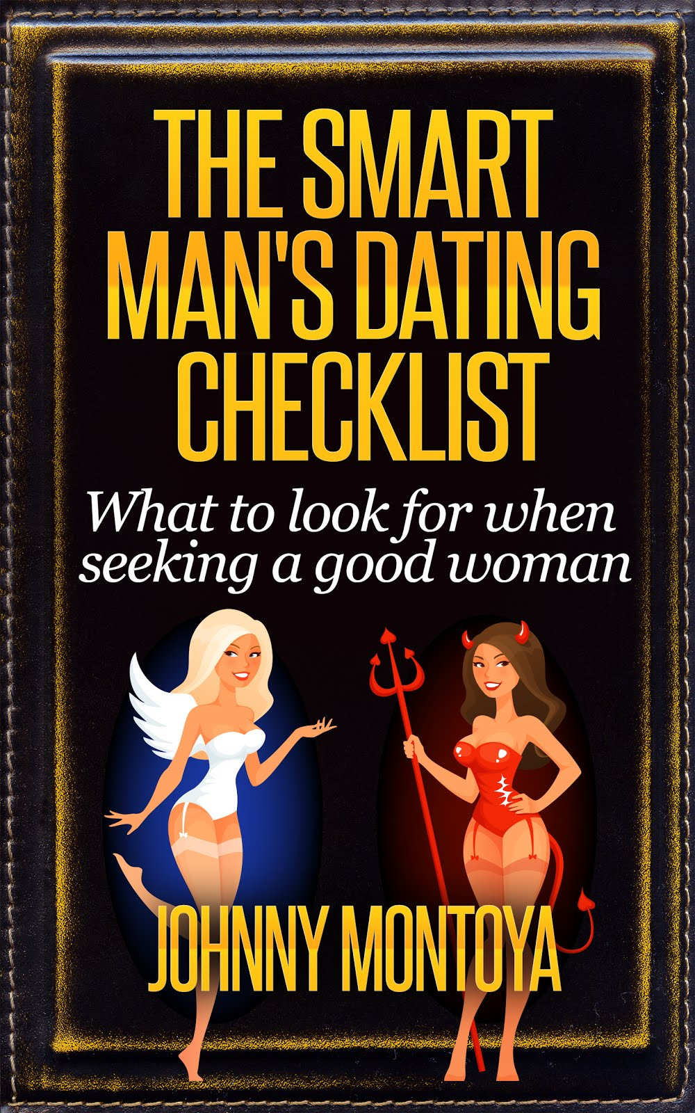 The Smart Man's Dating Checklist