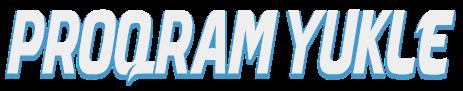 Proqram Yukle - Komputer Ucun Proqramlar, Pulsuz Yuklemeler