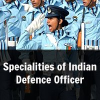 Specialities of Indian Defence Officer