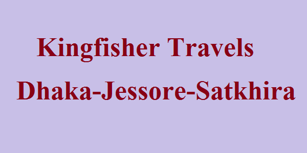 Kingfisher Travels Bus Service Dhaka-Jessore-Satkhira