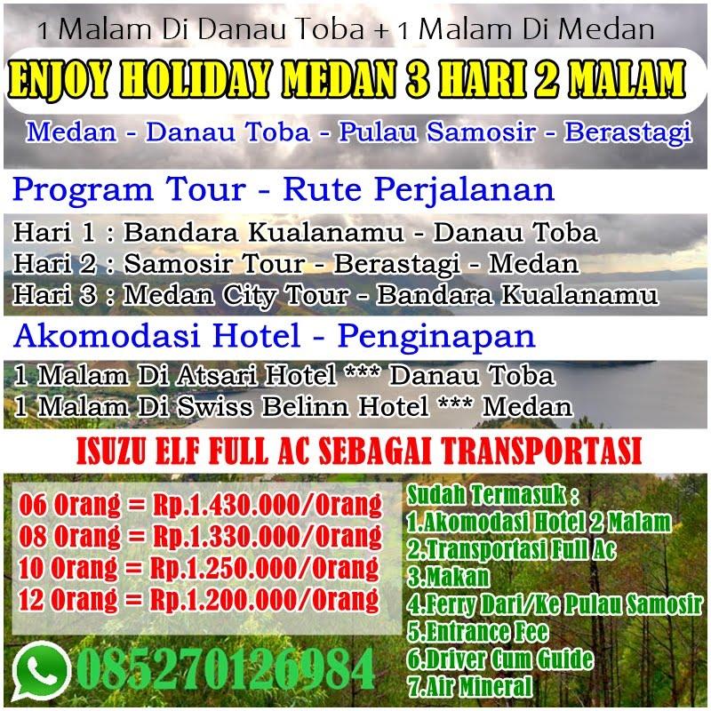 Paket Tour Murah Medan Danau Toba Samosir Berastagi 3 Hari 2 Malam