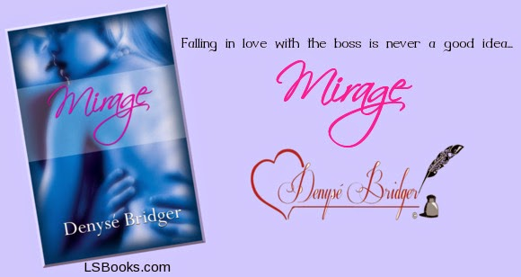 Mirage by Denyse Bridger