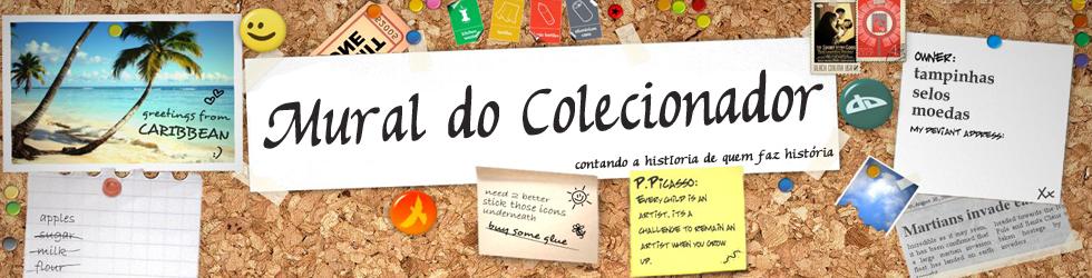 Mural do Colecionador | colecionismo em destaque