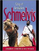 Schmelvis: King of Jerusalem