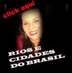 Visitem meu Blog Rios e Cidades do Brasil, comentem, sigam