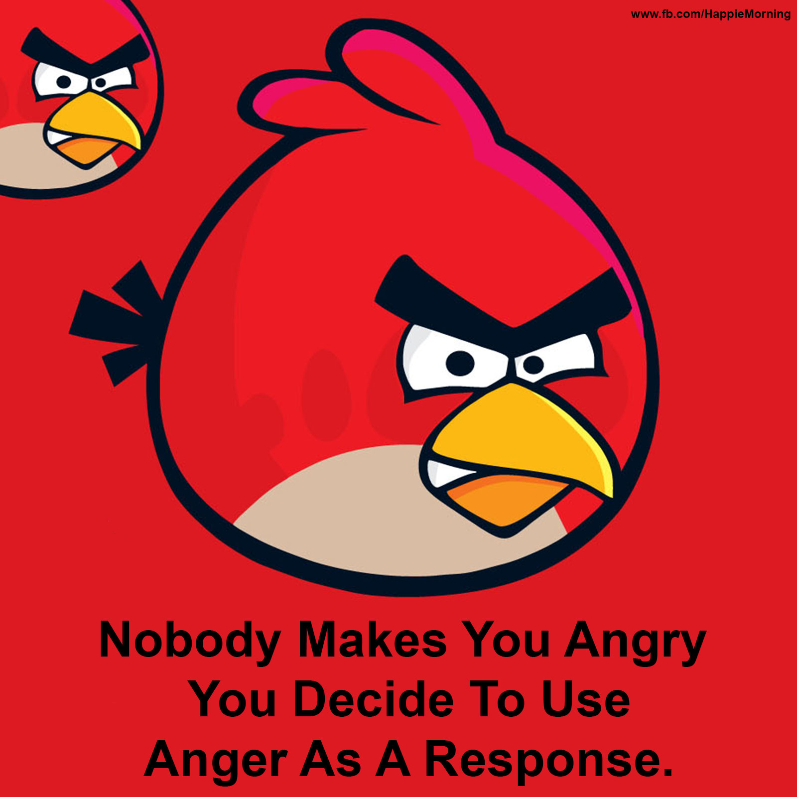 nobody makes you angry you decide to use anger as a response nobody makes you angry you decide to use anger as a response