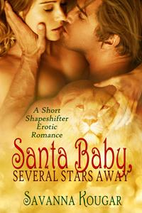 Santa Baby, Several Stars Away by Savanna Kougar