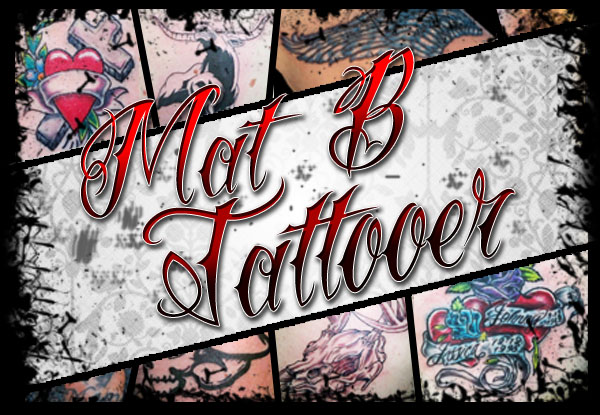 Mat B Tattooer