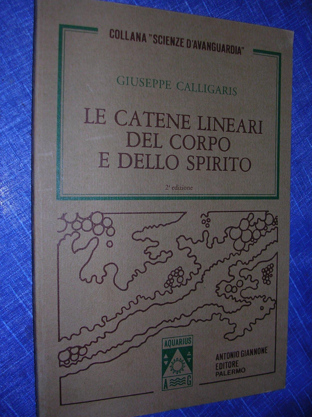 Vuoi un libro le catene lineari del corpo e dello spirito for Calligaris giuseppe