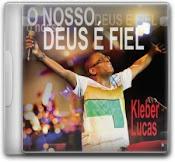 """Kleber Lucas: """"O nosso Deus é fiel"""""""