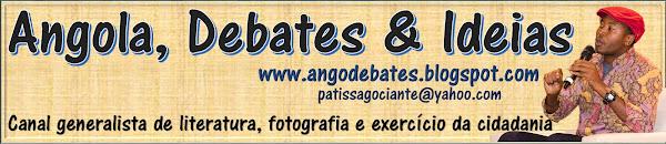 Angola, Debates & Ideias