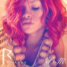 S&M, Rihanna