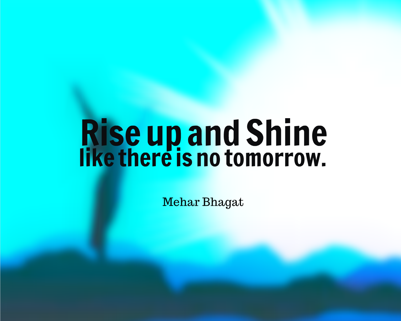 Rise And Shine Quotes Rise Up  Mb Quotes