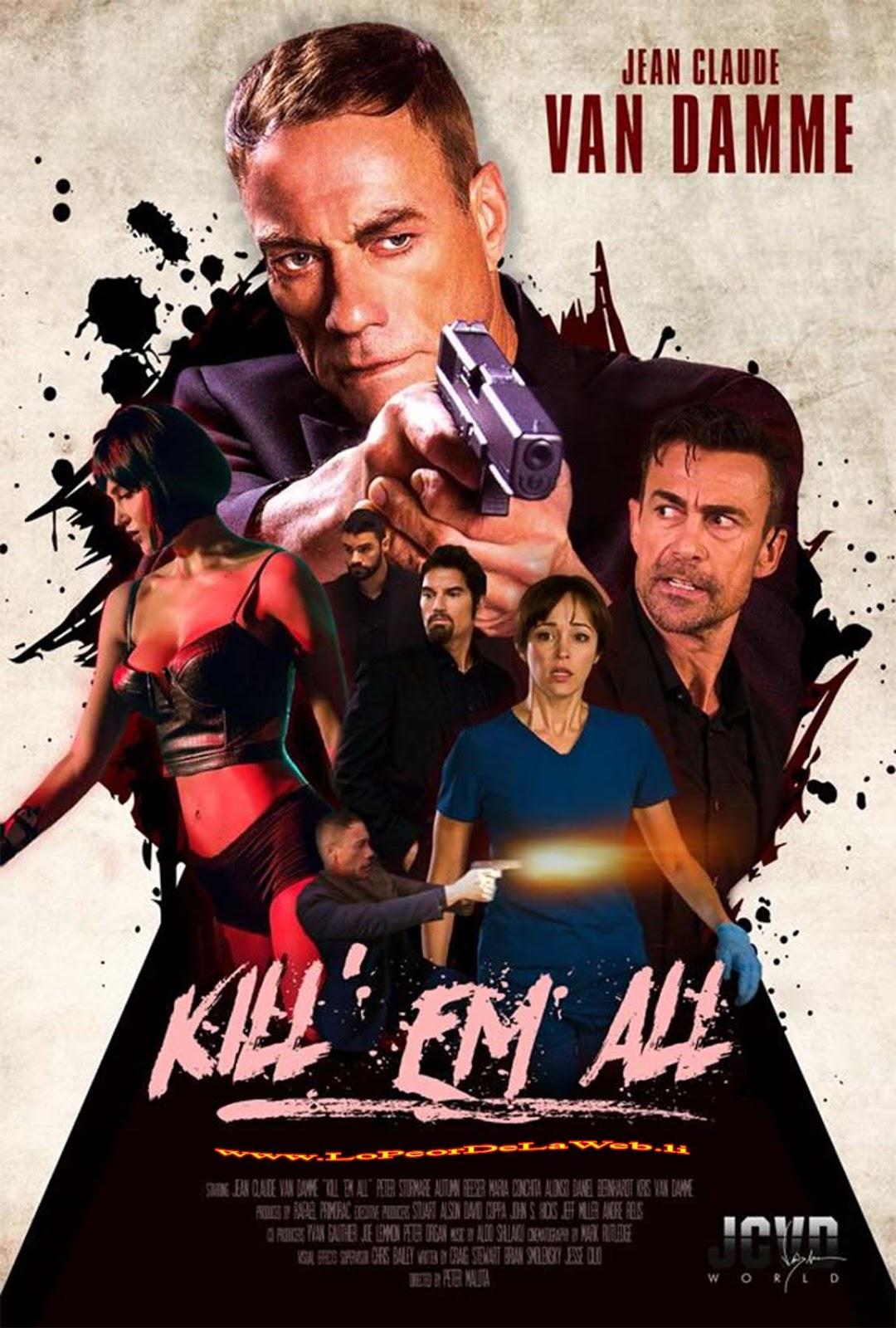 Kill'em All (2017 - Jean-Claude Van Damme - Acción)