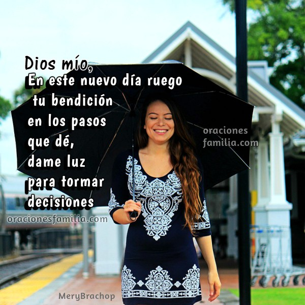 Oración de la mañana, plegaria de inicio del día, buenos días Dios, ayúdame a tomar decisiones. Tarjeta y oraciones por Mery Bracho