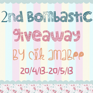 2nd Bombastic Giveaway by Cik Amabee