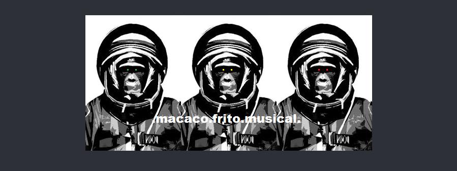 MACACO FRITO MUSICAL