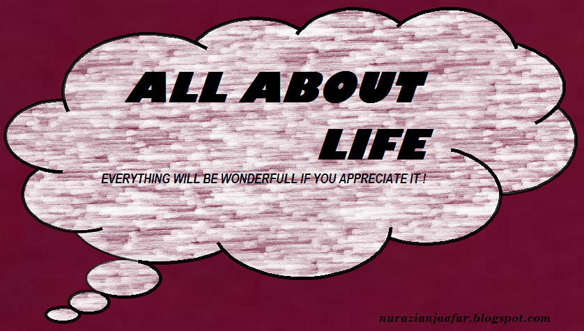 ALL ABOUT LIFE !