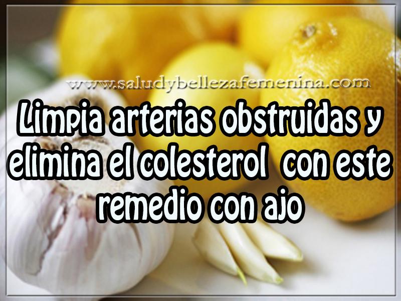 Salud y bienestar , limpia arterias obstruidas y elimina el colesterol  con este remedio con ajo