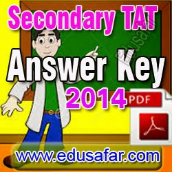 Secondary TAT- 2014  Answer key