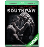 SOUTHPAW (2015) WEB-DL 1080P HD MKV INGLÉS SUBTITULADO