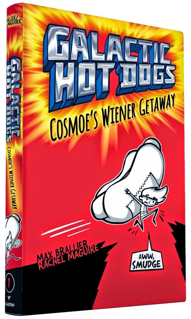 Galactic Hot Dogs Cosmoe's Wiener Getaway book cover