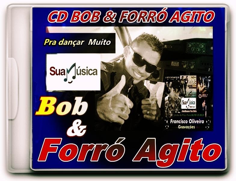 CD BOB & FORRÓ AGITO