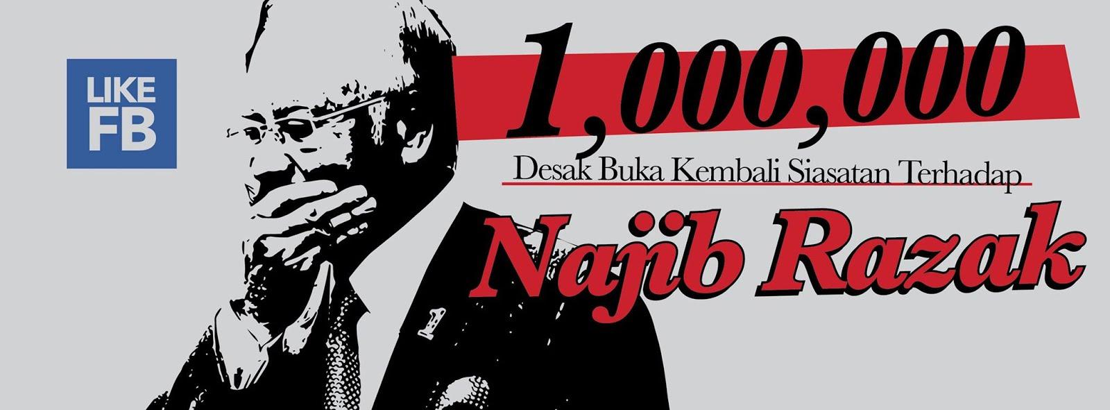 """""""1Juta Desak Buka Kembali Siasatan Terhadap Najib Razak"""""""