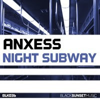 Anxess - Night Subway (Original Mix)