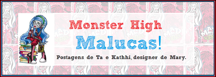 Monster High Malucas