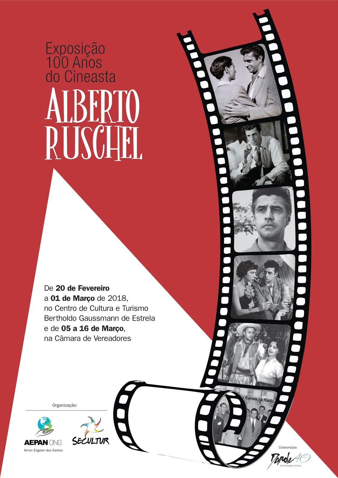 Exposição 100 Anos de nascimento do cineasta estrelense Alberto Ruschel...1918-2018...