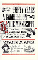 'Forty Years a Gambler on the Mississippi' by George Devol (1887)
