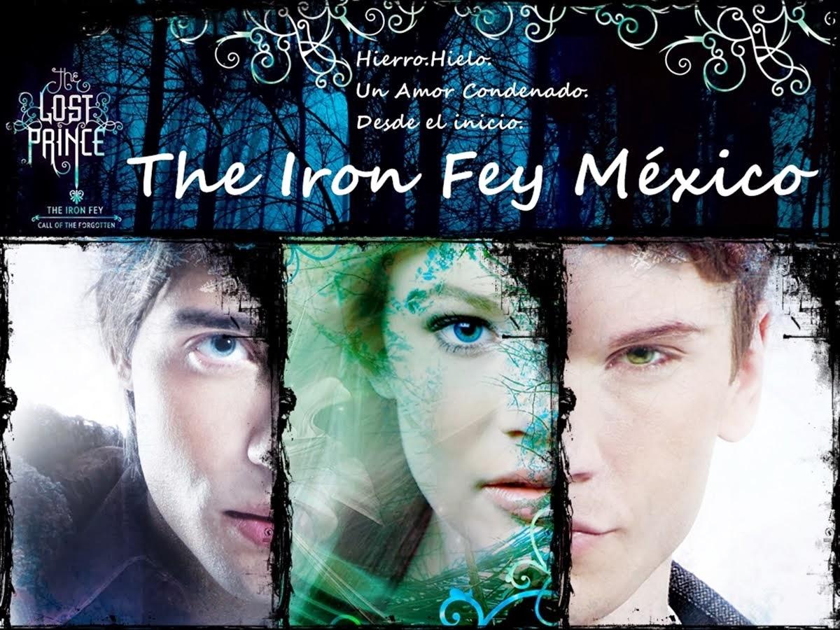 The Iron Fey Mexico