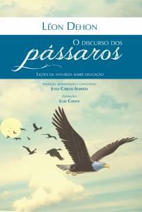 Capa do livro - O discurso dos pássaros, de Léon Dehon