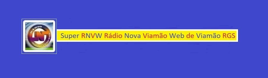 Super RNVW Rádio Nova Viamão Web de Viamão RGS