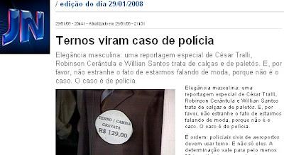 notícia no Jornal nacional PIG GLOBo sobre o escandalo dos ternos em São paulo