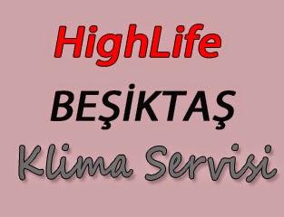 HighLife Beşiktaş Klima Servis