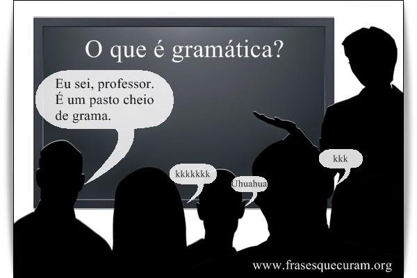 Gramática é um pasto cheio de grama
