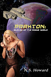 Praxton 1, Slaves of the Rogue World