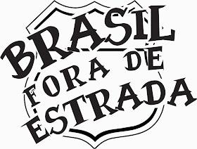 BRASIL FORA DE ESTRADA