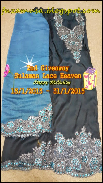 http://fuzamusa.blogspot.com/2015/01/2nd-giveaway-sulaman-lace-heaven-happy.html