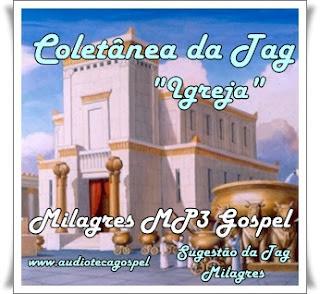 Coletânea da Tag - (Vol 29) Igreja
